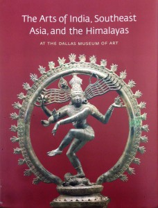 Book Cover: Bromberg, Anne et al. The Arts of India, Southeast Asia, and the Himalayas at the Dallas Museum of Art. Dallas: Dallas Museum of Art, 2013.