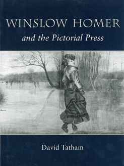 Winslow Homer and the Pictorial Press by David Tatham (Syracuse University Press, 2003).