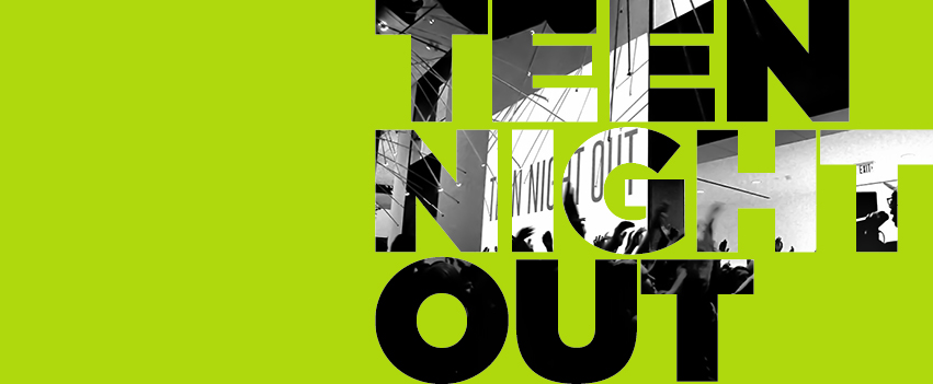TEENS TAKE OVER! ART LAB AND TEEN NIGHT OUT ARE BACK!