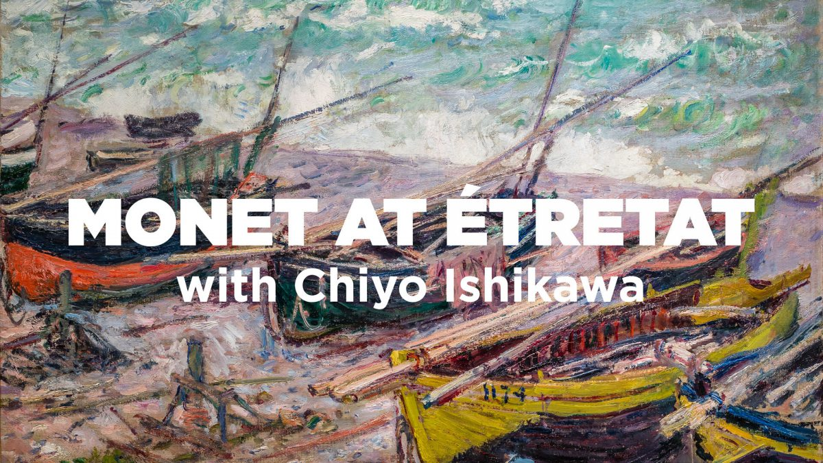 Virtual Art Talks: Monet at Étretat with Chiyo Ishikawa