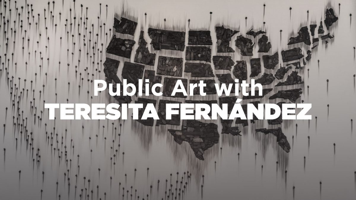Virtual Art Talks: Public Art with Teresita Fernández